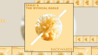 [FREE DL] EKKAI & THE MYTHICAL EAGLE - BACKWARDS ( ORIGINAL MIX ) {Alive Music World Exclusivity}