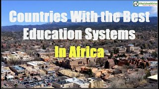 Top 10 African Countries with the Best Education Systems