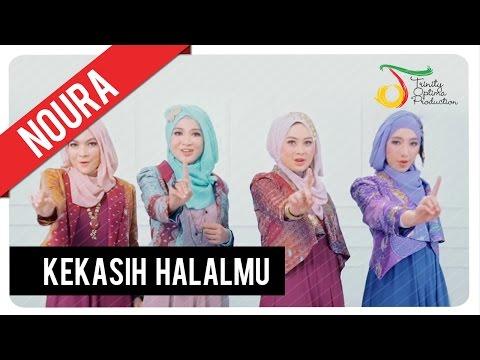 Noura - Kekasih Halalmu (The Only One) | Video Lirik