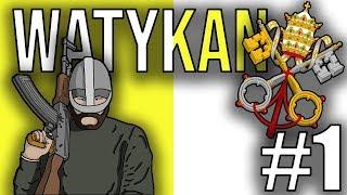 Watykan   Podbój Świata   Hearts of Iron IV #1  Zaczynamy!