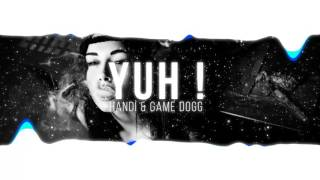 Handi ft. Game Dogg - Yuh
