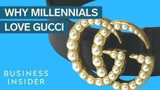 Why Millennials Love Gucci