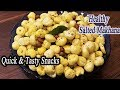 Salted Makhana | Makhana Namkeen Recipe | Healthy Tea Time Snack | MadhurasRecipe| Ep - 620