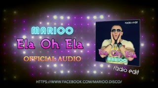 Marioo - Ela Oh Ela  (Official Audio 2016)