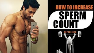 How to increase SPERM COUNT. What to Add & What to Avoid | Depth info by Guru Mann