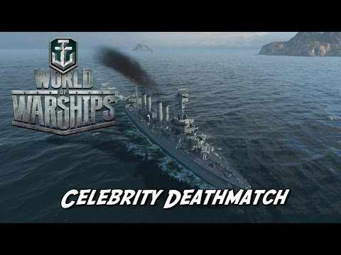World of Warships - Celebrity Deathmatch
