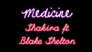 Blake Shelton Video - Shakira ft Blake Shelton - Medicine Lyrics