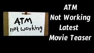 ATM Not Working Teaser | Sravya Films