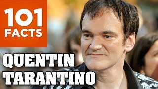 101 Facts About Quentin Tarantino