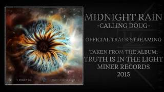 "Midnight Rain - ""Calling Doug"" (Official Audio)"