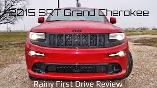 First Drive Review - 2015 Jeep Grand Cherokee SRT