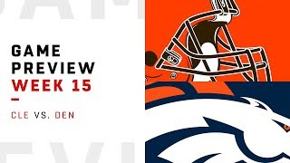 Cleveland Browns vs. Denver Broncos | Week 15 Game Preview | Move the Sticks