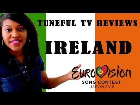 EUROVISION 2018 - IRELAND - Tuneful TV Reaction & Review