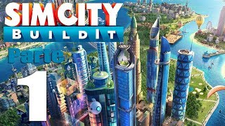 SimCity BuildIt! #1 | La Ciudad Más Hermosa de SimCity | Game Play Español Latino