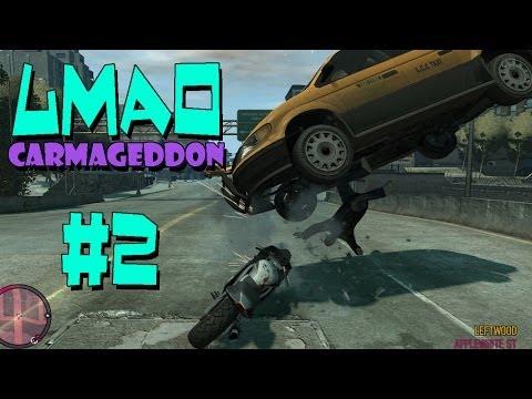 LMAO - Carmageddon #2 (GTA IV PC Mod)