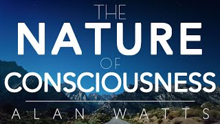 ALAN WATTS - You Are The Universe - The Nature of Consciousness