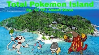 Total Pokemon Island Ep 12