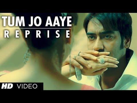 Tum Jo Aaye Reprise Version Full Song Once Upon A Time In Mumbai | Ajay Devgn,  Kangana Ranaut