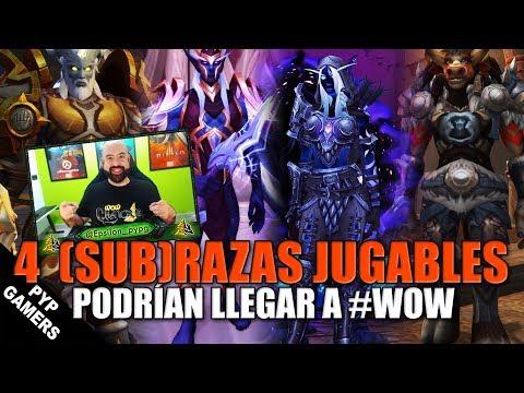 4 (sub)Razas jugables podrían llegar a World of Warcraft | Novedades última hora