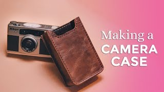 Making a Camera Case for Nikon 35Ti ⧼Week 24/52⧽