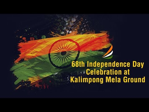 68th Independence Day Celebration at Kalimpong Mela Ground, 15th Aug 2014