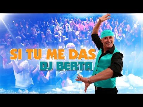 Balli di gruppo 2016 - SI TU ME DAS - DJ BERTA  - Nuovo tormentone line dance 2017