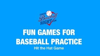 Hit the Hat Game | Fun Games for Baseball Practice | Coach Baseball Right