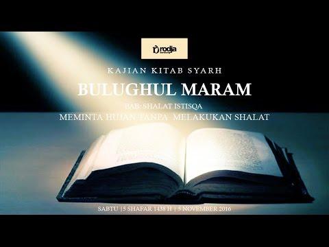Syarah Bulughul Maram | Bab Sholat Istisqa Meminta Hujan.. | Ustadz Abu Haidar As Sundawy