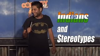 Indians and Stereotypes (Stand Up Comedy)