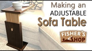 Woodworking: Making an Adjustable Sofa Table