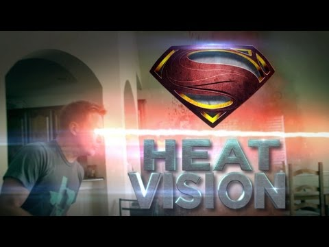 Man of Steel: Heat Vision Effect!