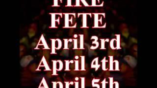 FIRE FETE  Toronto Firefete The Festival