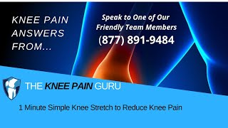 "The ""Knee Pain"" Guru on How To Do ""The 1 Min Simple Stretch That Releases Knee Pain Instantly!"" 2"