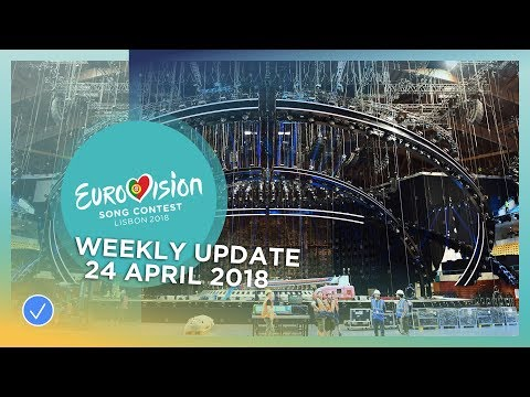 Eurovision Song Contest - Weekly Update 24 April 2018
