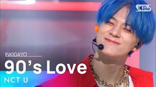Download Lagu NCT U엔시티 유 - 90's Love @인기가요 inkigayo 20201129 MP3