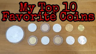 My Top 10 Fave Gold and Silver Coins