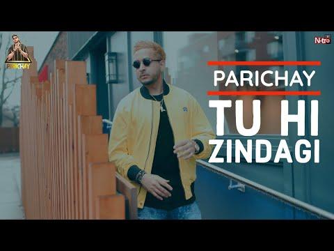 Parichay - Tu Hi Zindagi (You Are My Life) FULL SONG with Lyrics...