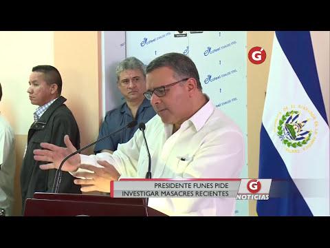 PRESIDENTE FUNES PIDE INVESTIGAR MASACRES RECIENTES