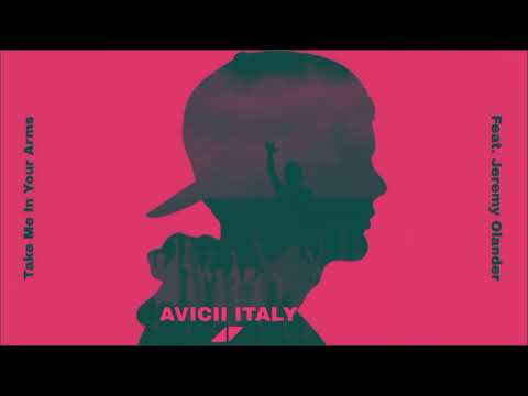 Avicii-take me in your arms