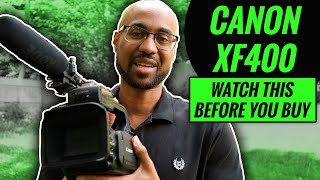 Canon XF400/XF405 Review - 6 Things That Make it Great And a Whole Lot of Things That Don't