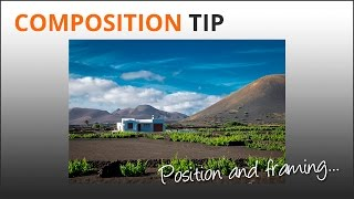 Photography Tips: Positioning & Framing a Composition