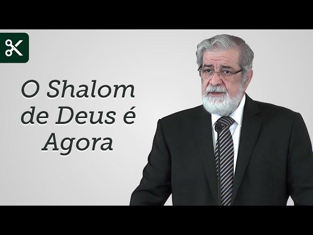 O Shalom de Deus é Agora - Augustus Nicodemus (Trecho)