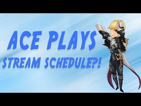 Ace Plays 6 - STREAM SCHEDULE?!