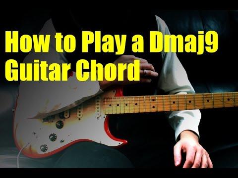 How to Play a Dmaj9 Guitar Chord