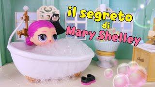 Le Storie delle Lol Surprise 🎃 La Saga di HALLOWEEN #3 🎃 IL SEGRETO DI MARY SHELLEY