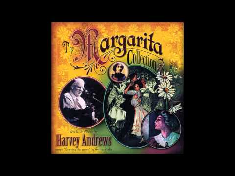 Harvey Andrews - Margarita