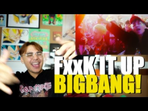 BIGBANG - FXXK IT MV Reaction [FxxK IT UP BIGBANG!]