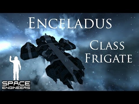 Space Engineers - Let's Build A Battlefleet (Episode 1): Enceladus Class Frigate