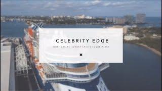 Celebrity Edge Tour - 5 Minute Review