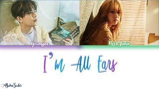 Youngjae (Got7) Park Jimin - I'm All Ears/I'll Listen to Everything (다 들어줄게) Lyrics/가사 [Han|Rom|Eng]